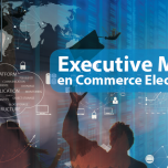 L'Executive Master Commerce Electronique la date limite d'inscription est le  15 Avril 2017